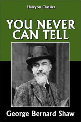 "Cover of ""You Never Can Tell"" by George Bernard Shaw"